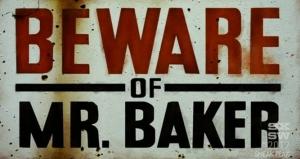Beware of Mr Baker_0